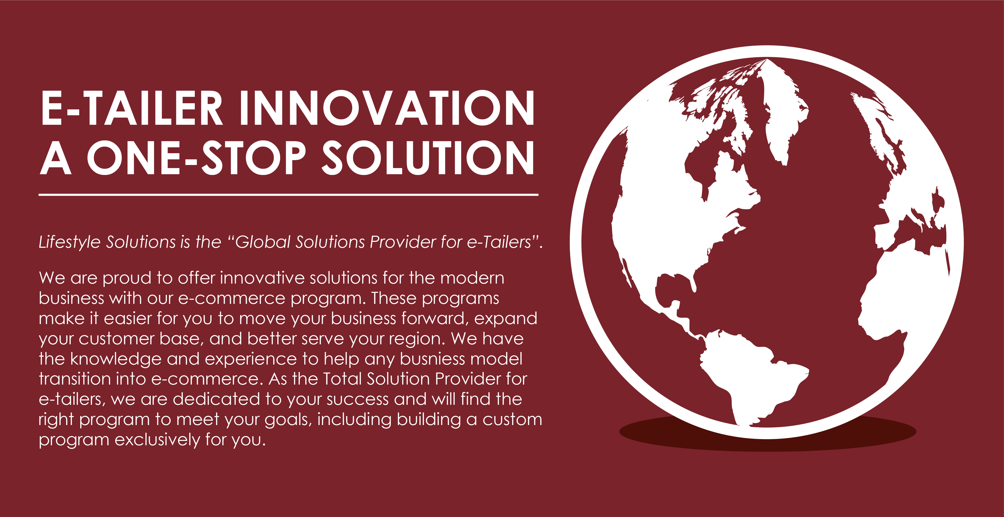 E-Tailer Innovations. A One-Stop Solutions